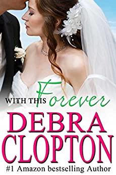 With This Forever (Windswept Bay Book 10) by [Clopton, Debra]