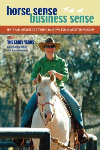 Horse Sense, Business Sense Vol. 1 Shannon C. Knapp