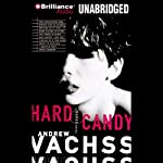 Hard Candy: A Burke Novel #4   Andrew Vachss