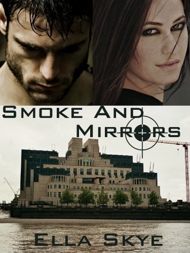Smoke and Mirrors (A Spy Games Novel Book 2)