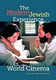 The Modern Jewish Experience in World Cinema