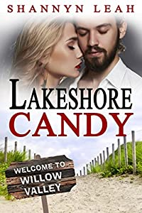 Lakeshore Candy (The McAdams Sisters: A Small-Town Romance Book 4)