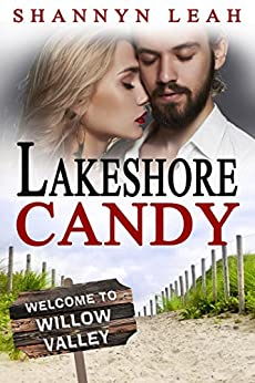Lakeshore Candy (The McAdams Sisters: A Small-Town Romance) by [Leah, Shannyn]