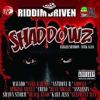 Riddim Driven: Shaddowz