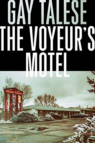 Gay Talese Reader - The Voyeur's Motel