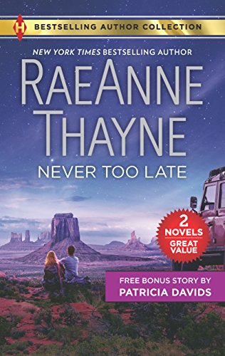 Never Too Late & His Bundle of Love: An Anthology (Harlequin Bestselling Author Collection)