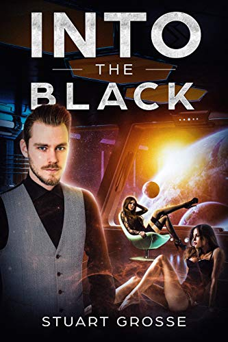 Into the Black: Book XV: Pirate Hunting
