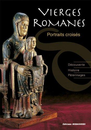 Vierges romanes : Portraits croisés
