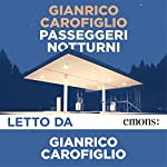 Passeggeri notturni | Gianrico Carofiglio