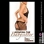 Seducing the Babysitter: A Husband Share MFF Threesome Sex Erotica Story (Bringing in Another Girl) | Erika Hardwick