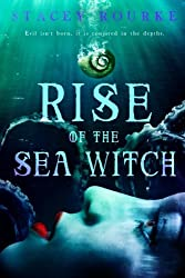 Rise of the Sea Witch (Unfortunate Soul Chronicles) (Volume 1)