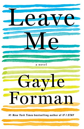 Image of Leave Me: A Novel