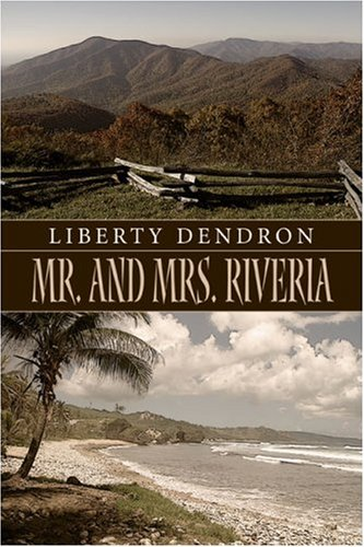 Book: Mr. and Mrs. Riveria by Liberty Dendron