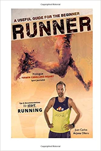 A Useful Guide for the beginner RUNNERS: Tips and Recommendations