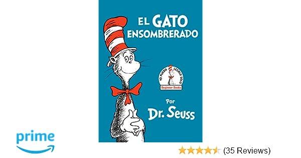 Amazon.com: El Gato Ensombrerado (The Cat in the Hat Spanish ...
