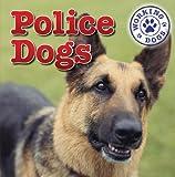 Police Dogs, Mary Ann Hoffman, 1433946602