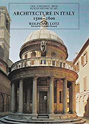 Architecture In Italy 1500 1600 The Yale University Press Pelican History Of Art