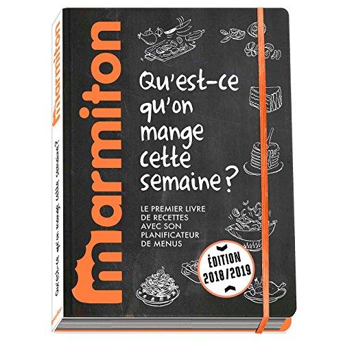 Mes menus Marmiton 2018/2019 - Qu'est ce qu'on mange cette semaine ?