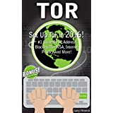 TOR: Access Deep Web Activity FAST! Quick Guide to Deep Web, Hiding I.P address, Blocking NSA Spying and More! (Set Up Tor in 2016!) (ip address, silk ... cloud security, privacy rights, deep web,)