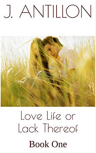 Download PDF Love Life or Lack Thereof - Book One