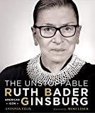 img - for The Unstoppable Ruth Bader Ginsburg: American Icon book / textbook / text book