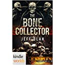 Extinction Cycle: The Bone Collector (Kindle Worlds Novella)