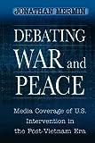 Debating War and Peace 9780691005348