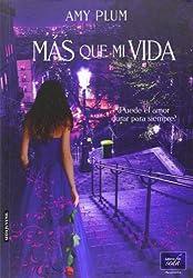 Más que mi vida (Spanish Edition)