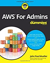 AWS For Admins For Dummies (For Dummies (Computers))