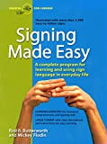 img - for Signing Made Easy (A Complete Program for Learning Sign Language. Includes Sentence Drills and Exercises for Increased Comprehension and Signing Skill) book / textbook / text book
