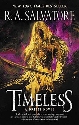 Timeless: A Drizzt Novel (Generations)