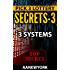 Pick 3 Lottery Secrets-3: 3 Systems (Pick 3 Secrets)
