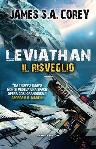 Leviathan. Il risveglio Copertina flessibile – 25 giu 2015 James S. A. Corey S. A. Cresti Fanucci 883472884X