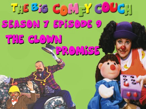 The Big Comfy Couch - Season 7 Episode 9 - The Clown Promise