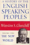 A History of the English Speaking Peoples, Winston L. S. Churchill, 0396082726