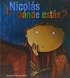 img - for Nicolas Donde Estas? (Spanish Edition) book / textbook / text book