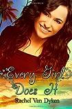 Every Girl Does It, Rachel Van Dyken, 1466206160