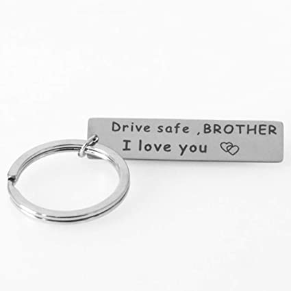 Drive Safe Keychain for Brother - Drive Safe I Love You Brother Gifts  Birthday Christmas Gifts