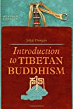 Introduction to Tibetan Buddhism, John Powers, 1559392827