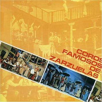 Coros Famosos de Zarzuelas