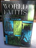 img - for World Faiths - The Story of Religion book / textbook / text book