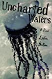Uncharted Waters, Leslie Bulion, 1561454850