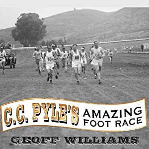 C. C. Pyle's Amazing Foot Race Audiobook