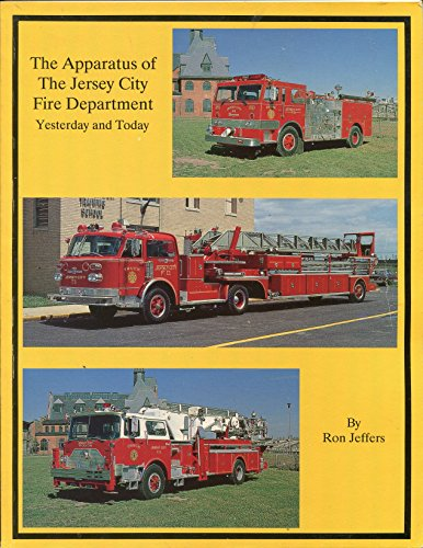 (The apparatus of the Jersey City Fire Department: Yesterday and today)
