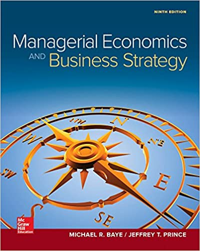 Managerial Economics & Business Strategy (Mcgraw-Hill Series Economics) Michael Baye