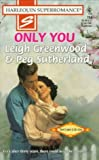 img - for Only You (Harlequin Super Romance) by Leigh Greenwood (1997-11-05) book / textbook / text book