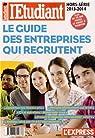 Le guide des entreprises qui recrutent : Hors-série par Davidenkoff