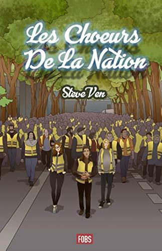 Les choeurs de la nation (French Edition)