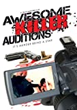 Awesome Killer Audition: It's Murder Being A Star by Various