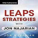 LEAPS Strategies with Jon Najarian: Wiley Trading Audio Seminar Speech by Jon Najarian Narrated by Jon Najarian